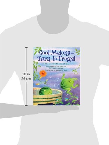 Cool Melons - Turn To Frogs!: The Life And Poems Of Issa
