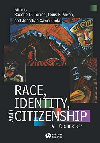 Race, Identity, and Citizenship A Reader