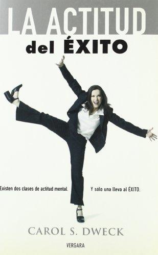 LA ACTITUD DEL EXITO (Vivir Mejor (Vergara)) (Spanish Edition)