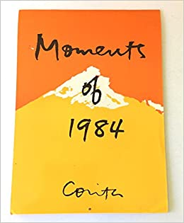 Moments Of 1984 Calendar Amazoncouk Corita Kent 9780807066485
