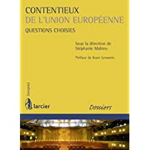 Contentieux de l'Union européenne: Questions choisies (Europe(s)) (French Edition)