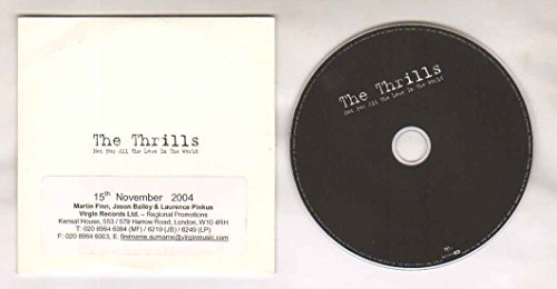 Thrills - Not For All The Love In The World - 2 Track Promo Cd Single - CD (not vinyl) - World Promo Card