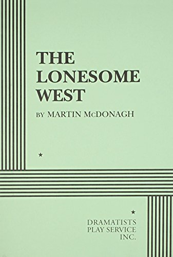 The Lonesome West - Acting Edition (Acting Edition for Theater Productions)