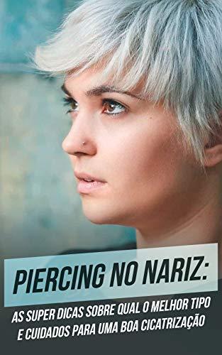 Cuidados para el piercing en la nariz