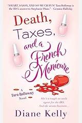 Death, Taxes, and a French Manicure: A Tara Holloway Novel Kindle Edition