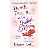 Death, Taxes, and a French Manicure: A Tara Holloway Novel