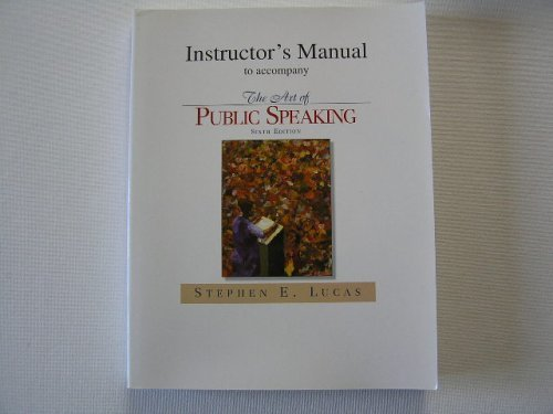 The Art of Public Speaking : Instructor's Manual