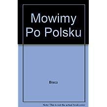 Polsku Mowimy Po: A Beginners Course