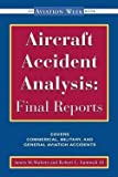 James M. Walters: Aircraft Accident Analysis : Final Reports (Paperback); 2000 Edition
