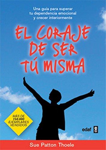 El coraje de ser tu misma (Spanish Edition) ebook