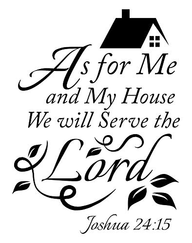 Joshua 24 15 As for me and My House we Will Serve The Lord Vinyl Wall Art Inspirational Quotes and Saying Home Décor Christian Wall Decal, Bible Quotes Wall Art for Women, Men or Children-White (As For Me And My House Nkjv)