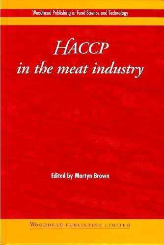 Haccp in the Meat Industry (Woodhead Publishing Series in Food Science, Technology and Nutrition)