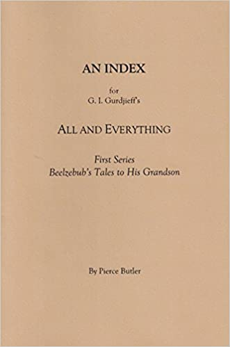 An Index for G I  Gurdjieff s All and Everything First Series