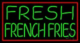 Fresh French Fries With Red Border Clear Backing Neon Sign 20'' Tall x 37'' Wide