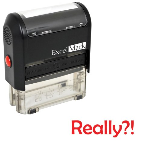 Self-Inking Novelty Message Stamp - REALLY?! - Red Ink ()