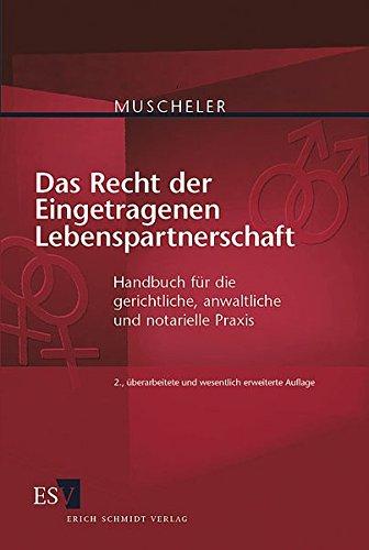 das-recht-der-eingetragenen-lebenspartnerschaft-handbuch-fr-die-gerichtliche-anwaltliche-und-notarielle-praxis