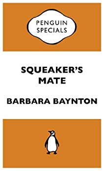 barbara baynton squeakers mate essay Australian classical theatre presents aclaimed stage adaptations of three stories by barbara baynton australian the chosen vessel in squeakers mate.
