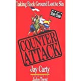 Counterattack: Taking Back Ground Lost to Sin (With Study Guide)