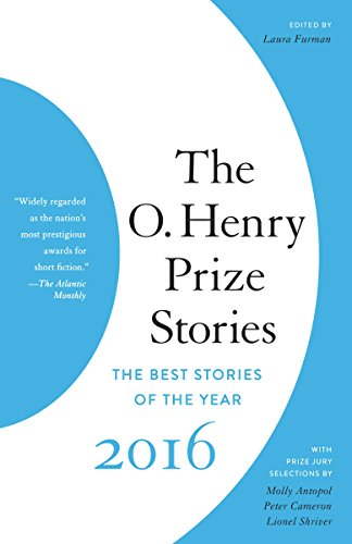 Download PDF The O. Henry Prize Stories 2016
