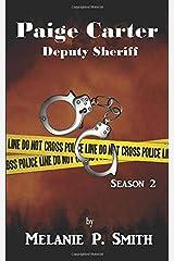 Paige Carter: Deputy Sheriff: Season 2 (Crime Blog) Paperback