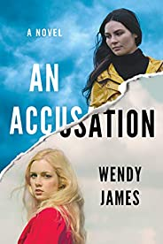An Accusation: A Novel