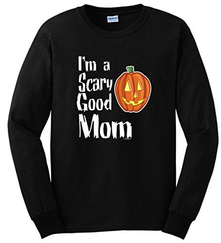 Good Costumes For Moms (Halloween Costume T-Shirt Halloween Costume Shirt Halloween Gifts for Mom I'm a Scary Good Mom Long Sleeve T-Shirt Medium Black)