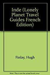 Lonely Planet Inde (Lonely Planet Travel Guides French Edition)