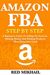 Learn the Same Closely Guarded Secrets That Most $5,000 Amazon FBA Course Gurus Teach Their Students!        (Updated for 2020)                                       Make $1,000 to $5,000 by Starting Your First AMAZON FBA Business... ...