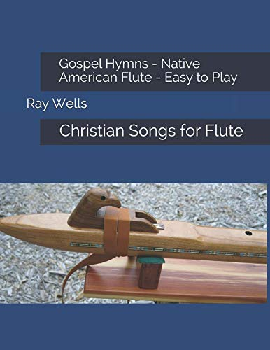 Gospel Hymns - Native American Flute - Easy