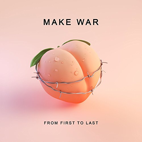 Make War [Explicit]