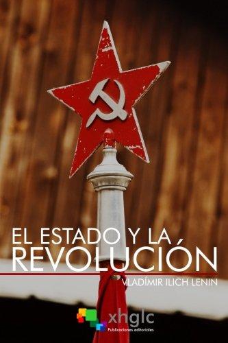 El Estado y la Revolución (Spanish Edition)