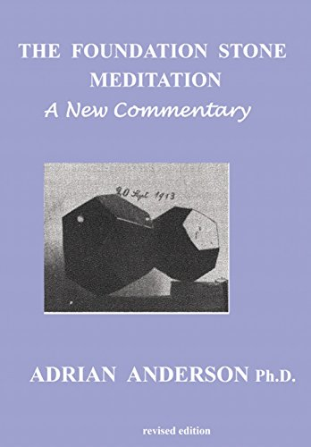 The Foundation Stone Meditation - A New Commentary