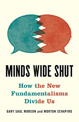 Book Cover: Minds Wide Shut: How the New Fundamentalisms Divide Us