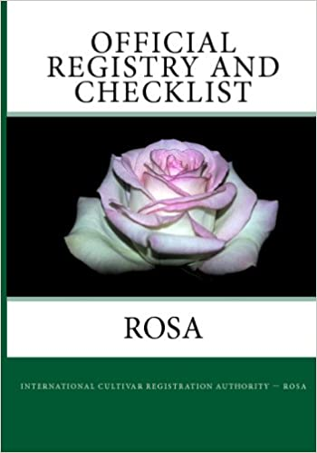 3e617e402f6f Official Registry And Checklist - Rosa  American Rose Society   9781441487667  Amazon.com  Books