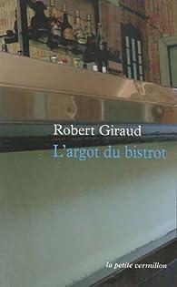 L'argot du bistrot par Robert Giraud