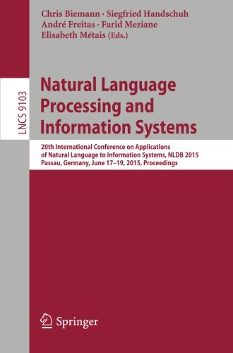 Natural Language Processing and Information Systems: 20th International Conference on Applications of Natural Language to Information Systems, NLDB ... (Lecture Notes in Computer Science)