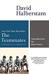 The Teammates: A Portrait of a Friendship Paperback