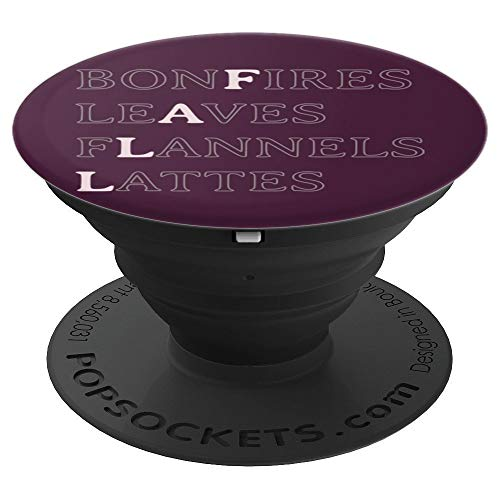 bonFires leAves fLannels Lattes - PopSockets Grip and Stand for Phones and Tablets -