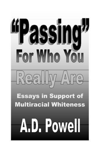 """Download """"Passing"""" for Who You Really Are: Essays in Support of Multiracial Whiteness pdf epub"""