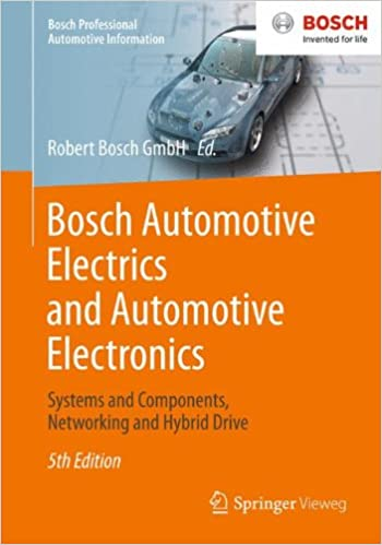 Bosch Automotive Electrics and Automotive Electronics (Bosch Professional Automotive Information)