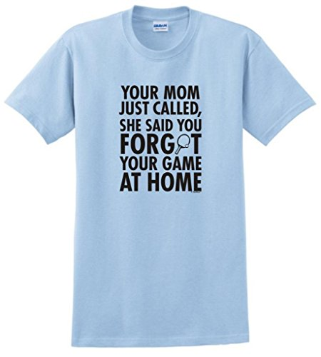 Your Called Forgot Game T Shirt
