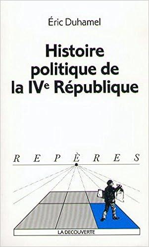 Livres L'histoire politique de la IVe République pdf