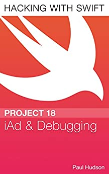Hacking with Swift Project 18 – iAd and Debugging