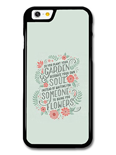 Plant Your Garden Soul Flowers Inspirational Quote on Light Green case for iPhone 6 6S