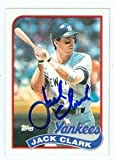 Autograph Warehouse 74411 Jack Clark Autographed Baseball Card New York Yankees 1989 Topps Traded No . 410