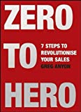 Zero to Hero, Greg Anyon, 0462099512