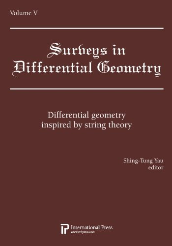 Download Surveys in Differential Geometry, Vol. 5: Differential geometry inspired by string theory (2010 re-issue) pdf