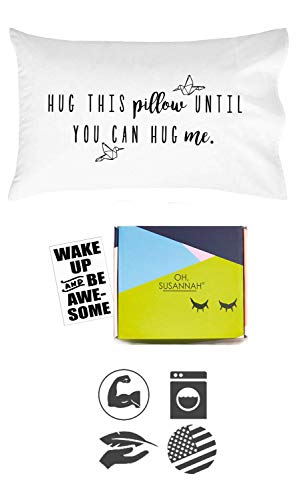 Oh, Susannah Hug This Pillow Until You Can Hug Me - LDR Pillow Case 20x30 Standard/Queen Size Pillowcase Long Distance Relationship Gifts Christmas Girlfriend Gifts (Gifts Girlfriend Your Christmas For)