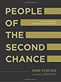img - for People of the Second Chance: A Guide to Bringing Life-Saving Love to the World book / textbook / text book