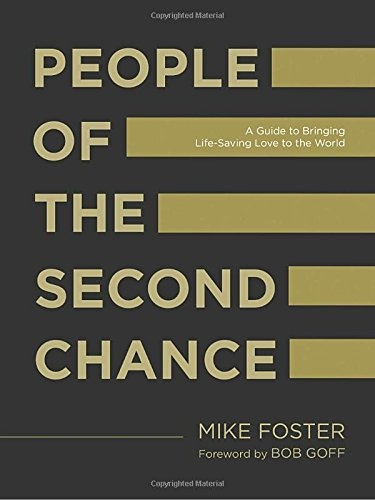 People of the Second Chance: A Guide to Bringing Life-Saving Love to the World